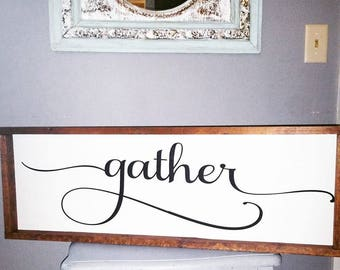 Gather, Free shipping, dining room decor, gather farmhouse sign, farmhouse, joanna gaines, fixer upper