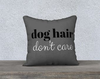 Funny Dog Hair Pillow Case, Gift for Dog Lovers, Free Shipping