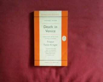 Thomas Mann - Death in Venice, Tristan, Tonio Kroger (Penguin Books 1957)