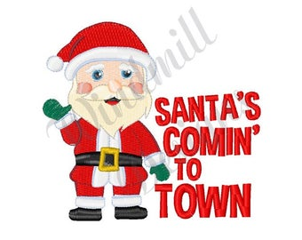 Santas Coming To Town  - Machine Embroidery Design