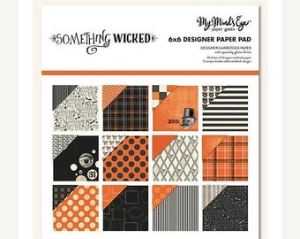 Summer Sale My Mind's Eye - Something Wicked Collection - Halloween - 6 x 6 Paper Pad