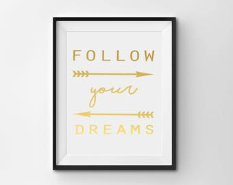 "Real Gold Foil Print, ""Follow Your Dreams"" Bedroom Art, Wall Art, Nursery Decor, Gold Baby Decor"