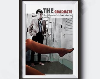 The Graduate 1967 | PRINT | Vintage Style Poster |  Mrs. Robinson, you're trying to seduce me. Aren't you? | #M30