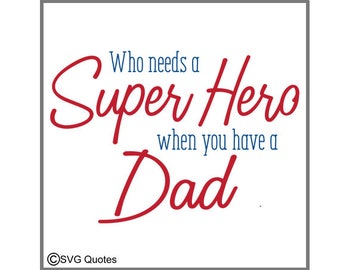 SVG Cutting File Super Hero Dad DXF EPS For Cricut Explore, Sihouette Cameo  & More. Instant Download. Personal and Commercial Use. Vinyl