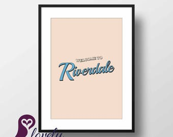 Welcome to Riverdale Poster   Riverdale   TV Series   Typography   Wall Art   Wall Decor   Home Decor   Prints   Poster   Digital Paper