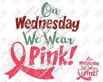 On Wednesdays We Wear Pink svg dxf eps jpeg format layered cutting files clipart screen print die cut decal vinyl cutter cricut silhouette