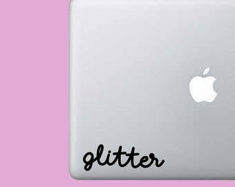 Glitter Phrase Decal Sticker - Vinyl Decal Sticker - Laptop - Car - Keyboard - Trackpad - Wall - Cute - Handwriting - Phrase - Word