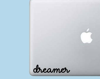 Dreamer Decal Sticker - Phrase Decal - Laptop Decal - Laptop Sticker - Macbook Sticker - Vinyl Sticker - Car Decal - iPad Decal - Gift