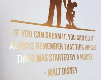 A4 foiled print - walt disney quote, it all started with a mouse. Available in different coloured foil