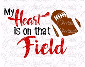 My heart is on that field SVG Football Svg file Football Dxf Football mom svg Sport Svg for Silhouette Studio Football cut file for Cricut