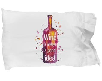 Standard Pillowcase Wine Lover Valentines Birthday Gift Bedding Red Wines Pinot Noir Cabernet Merlot I Love You Funny Bedroom Deocration
