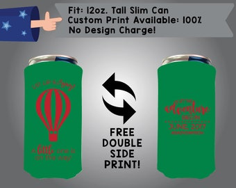 Up Up & Away A Little One is On the Way Let the Adventure Begin 12 oz Tall Slim Can Custom Cooler Double Side Print (12TSC-BS1)