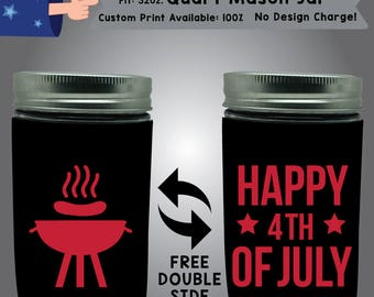 Happy Fourth of July 32 oz Quart Mason Jar Cooler Double Side Print (32QMJ-FourthofJuly01)