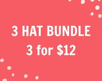 Three hat bundle!