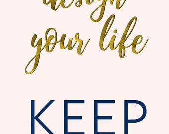 Design Your Life Keep Collective Print (Physically printed out)