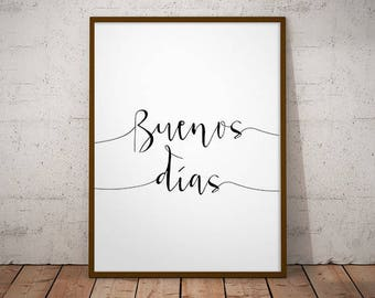 Buenos días -  Spanish decor, quote poster, welcome print, Spanish quote, welcome printable, mi casa print, welcome prints, entryway decor