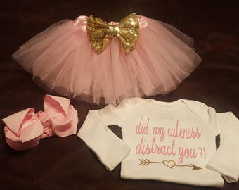 Did My Cuteness Distract You?! - Super Cute Baby Girl Onesie, TUTU and Bow Set- Makes A Great Gift!