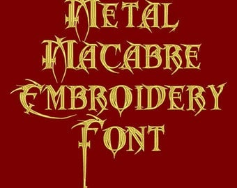 Machine Embroidery Font - Metal Macabre Now Includes BX Format!