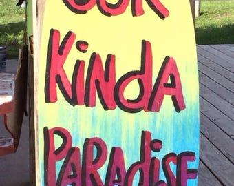Our Kinda Paradise