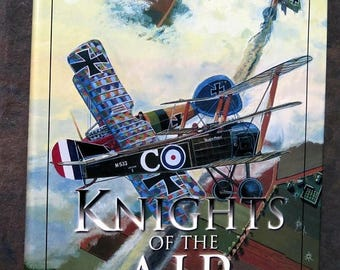 S Knights of the Air : Canadian Fighter Pilots in the First World War by David