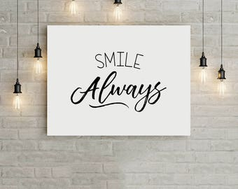 Smile Always, Digital Art, Typography, Inspirational Art, Love, Happiness, Motivational, Modern, Simple Art, Family Print, Black and White