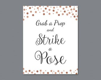 Grab a Prop and Strike a Pose Sign Printable, Photo Booth Sign, Rose Gold Confetti, Wedding Sign, Selfie Station Signage, A008