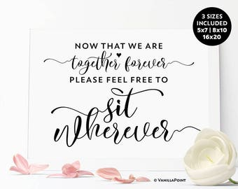Now That We're Together Forever Sign, Wedding Seating Sign, no Seating Plan Sign, Printable Wedding Reception Signs, Large Wedding Signs
