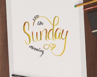 Easy like Sunday morning digital download