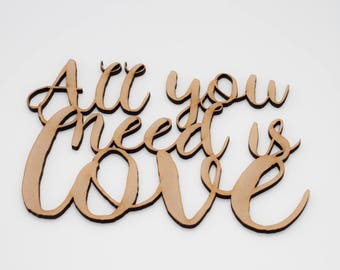 All you need is love - Wood Lettering, wood letters, wood decoration, love calligraphy, Wooden Love Lettering,