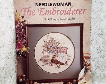 Needlewoman The Embroiderer, Book Thirty by Paula Vaughn, Leisure Arts Leaflet 829, Vintage Cross Stitch Embroidery Pattern, 1989