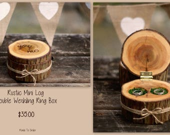 "Rustic Mini Log ""you + me"" Double Wedding Ring Box"