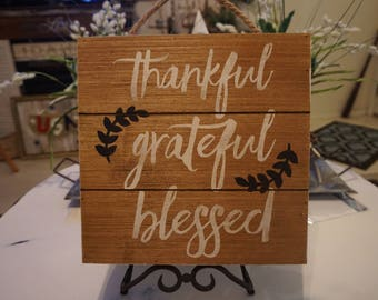 """Handmade Wooden """"Thankful Grateful Blessed"""" Home Decor Sign. Brown, White, Charcoal gray."""