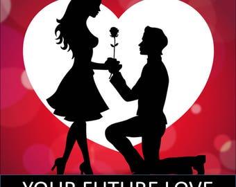 I  will describe your future love