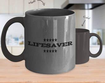 LifeSaver- Color Changing Mug ,11oz ,Made In USA