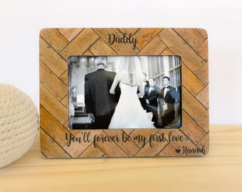 Personalized Father of the Bride Frame I loved you First  Gift Father of the bride Gift from Daughter Thank you picture frame for father of
