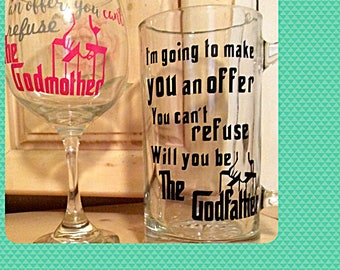"""Baptism request 25 oz glass beer mug with vinyl lettering handwash only """" will you be The Godfather """""""