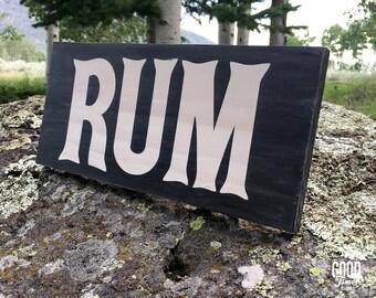 Rum, Rustic Wood Sign, Bar Decor
