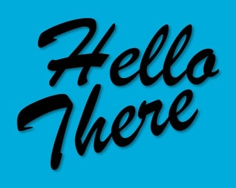 Hello There Decal Vinyl - Hello Door Decal - Porch Decal Door Sticker - Hello There Car Decal Sticker - Door Stickers - Hello Decal Vinyl