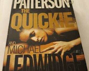 2007 Hardback Edition James Patterson And Michael Ledwidge The Quickie