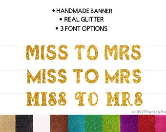 Miss To Mrs Banner, Bridal Shower Banner, Bride To Be Banner, Bachelorette Banner, Glitter Miss To Mrs Banner, Bridal Shower Decor, Gold