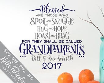 Grandparents Svg, Blessed Svg, Blessed Grandma Svg, Grandpa Svg, Dxf, Jpg, Svg files for Cricut, Svg files for Silhouette, Vector Clip Art