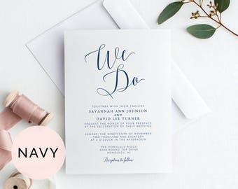 Navy We Do Wedding Invitation Template, Printable Wedding Invitation, Wedding Invitation Printable, Wedding Invites, Wedding Invite Template