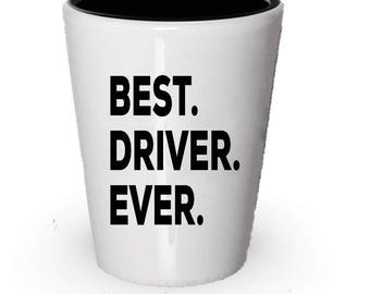Driver Shot Glass, Best Driver Ever, Driver gift, Gift for Driver , Birthday Gift, Christmas Present