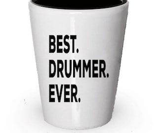 Drummer Shot Glass, Best Drummer Ever, Drummer gift, Gift for Drummer , Birthday Gift, Christmas Present