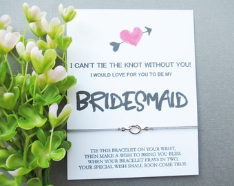 bridesmaid wish bracelet, can't tie the knot wish, wish bracelet, layering bracelet, bridesmaid proposal bracelet, will you be my bridesmaid