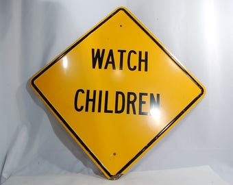 "Watch Children Street Sign Metal 24"" X 24"" Child's Room Decor Nice Condition!"