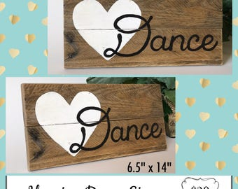 Wood Dance Sign, Love to Dance