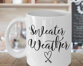 Sweater Weather Mug - Cute Fall Coffee Mug - Autumn Coffee Mug - Calligraphy Mug - Winter Coffee Cup - Friend Coffee Mug - Statement Mug