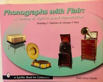"Phonographs/Gramophone book - ""Phonographs With Flair"""