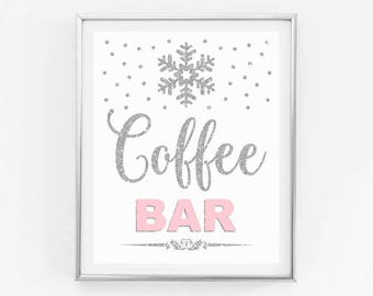 Coffee bar sign printable, pink and silver glitter, winter onederland first birthday party, snowflakes winter baby shower instant download